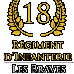 18e Régiment d'Infanterie de Ligne 'Les Braves'