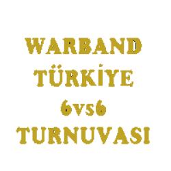 Warband Türkiye 6v6 Turnuvası