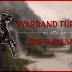 Warband Türkiye 8v8 Turnuvası
